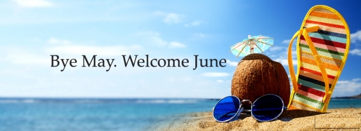 Bye May Welcome June Facebook Cover